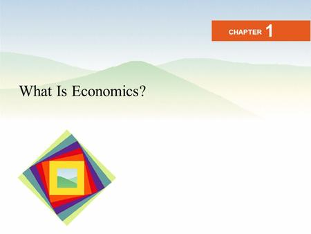 "What Is Economics? CHAPTER 1. Economy...... The word economy comes from a Greek word for ""one who manages a household."""