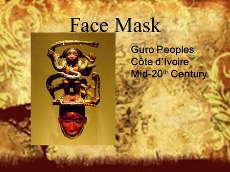 Face Mask Guro Peoples Côte d'Ivoire Mid-20 th Century.