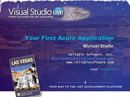Your First Azure Application Michael Stiefel Reliable Software, Inc.