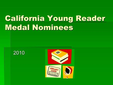 California Young Reader Medal Nominees 2010. Elijah of Buxton by Christopher Paul Curtis  Floating up like a bubble through layers of history, buoyed.