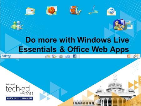 Do more with Windows Live Essentials & Office Web Apps.