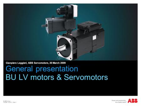 General presentation BU LV motors & Servomotors