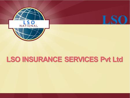 LOTUS SERVICES ORGANIZATION LSO INSURANCE SERVICES Pvt Ltd LSO.