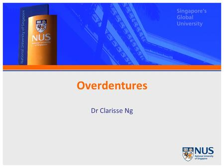 Overdentures Dr Clarisse Ng. Overdentures a removable partial or complete denture that covers and rests on one or more remaining natural teeth, roots,
