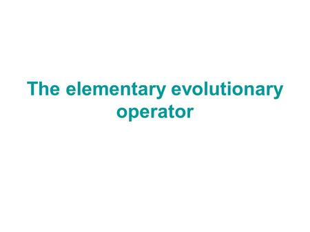 The elementary evolutionary operator. 1. Hardy-Weinberg Law.