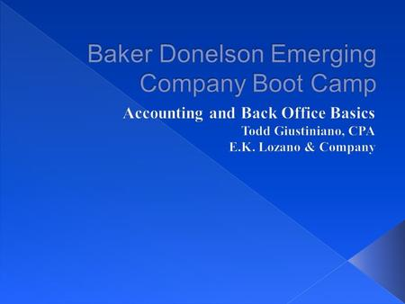  Financial management & reporting system  Three aspects: Accounting, Reporting & Management.