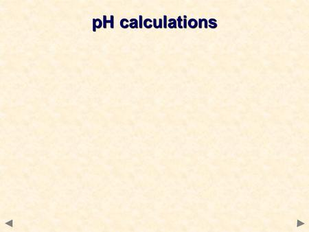PH calculations. What is pH? pH = - log 10 [H + (aq) ] where [H + ] is the concentration of hydrogen ions in mol dm -3 to convert pH into hydrogen ion.