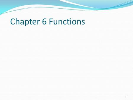 Chapter 6 Functions 1. Opening Problem 2 Find the sum of integers from 1 to 10, from 20 to 37, and from 35 to 49, respectively.