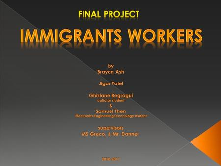  U.S was and still is the main attraction for immigrants  Immigrants from all over the world came to America in search of › educational advancement.
