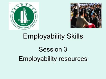 Employability Skills Session 3 Employability resources.