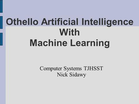 Othello Artificial Intelligence With Machine Learning