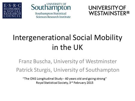 Intergenerational Social Mobility in the UK