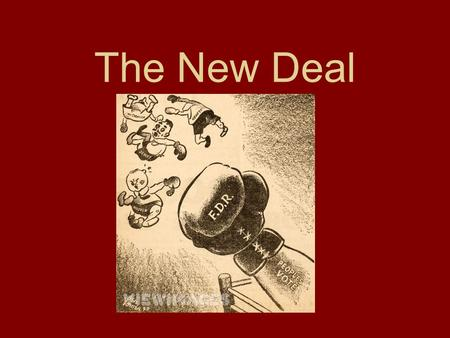"The New Deal. Franklin D Roosevelt 1882-1945 Served as President from 1933-1945. ""Can-do"" approach which appealed to people. He promised a ""new deal"""