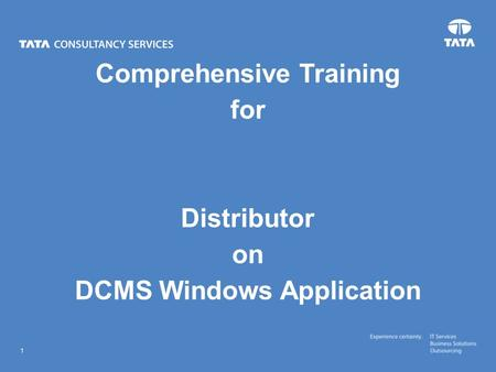 Text 1 Comprehensive Training for Distributor on DCMS Windows Application.