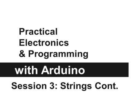 Practical Electronics & Programming