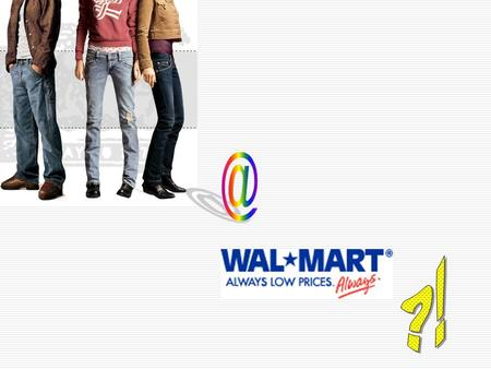 5 BUSINESS DRIVEN TECHNOLOGY UNIT 1: Achieving Business Success Through Information Technology OPENING CASE How Levi's Got Its Jeans into Wal-Mart.
