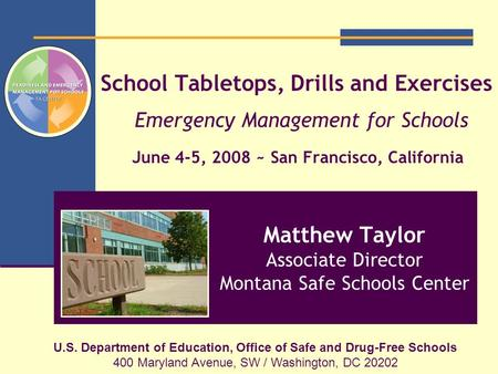 Matthew Taylor Associate Director Montana Safe Schools Center