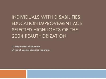 Individuals With Disabilities Education Improvement Act 2004
