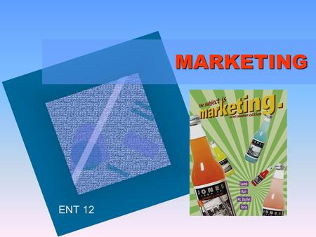 MARKETING MARKETING ENT 12.