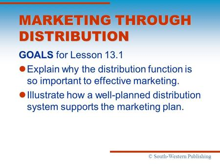 MARKETING THROUGH DISTRIBUTION