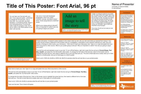 Title of This Poster: Font Arial, 96 pt References Conclusions Name of Presenter Universtiy of Texas at Dallas E-mail address You can type over this text.