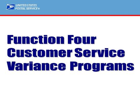 ®.  Customer Service Opportunity Model  Customer Service Variance  Customer Service Adjusted Workload.