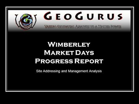 Wimberley Market Days Progress Report Site Addressing and Management Analysis.