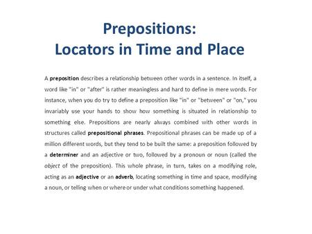 Prepositions: Locators in Time and Place