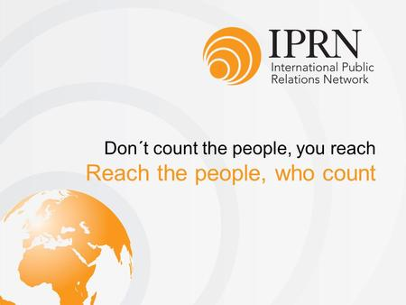 Reach the people, who count