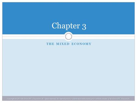 Chapter 3 The Mixed Economy Chapter 3.