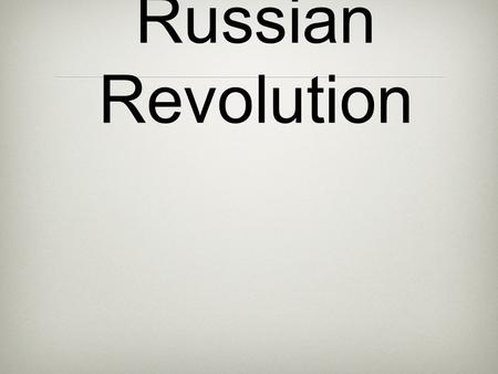 the problems that lead to the russian revolution