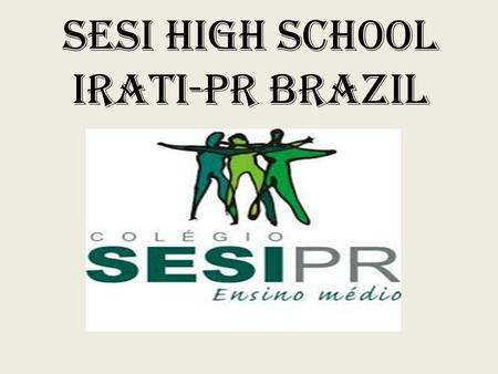 Sesi high school irati-pr brazil. Learning Workshop: PAPALÉGUAS.