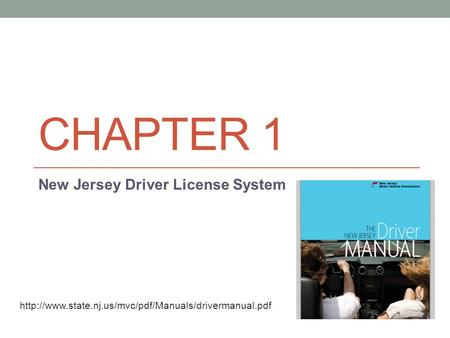 CHAPTER 1 New Jersey Driver License System
