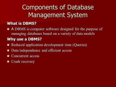 Components of Database Management System