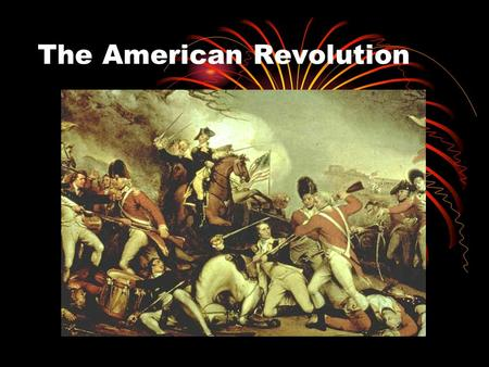 The American Revolution. Britain and Its American Colonies How were the colonies governed? 1700s: British colonies grew in population and wealth, much.