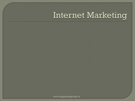 Www.engineersportal.in. No MNC in India For Internet Marketing www.engineersportal.in.