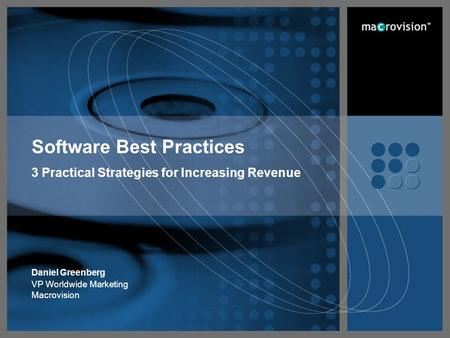 The Leader in Software Value Management Page 1 Software Best Practices 3 Practical Strategies for Increasing Revenue Daniel Greenberg VP Worldwide Marketing.