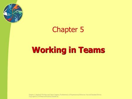 Working in Teams Chapter 5 Sunday, April 23, 2017