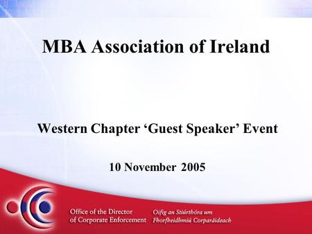 MBA Association of Ireland Western Chapter 'Guest Speaker' Event 10 November 2005.