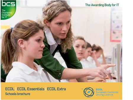  ECDL improves students' understanding of computers and promotes efficient use of software.  The course opens up a variety of opportunities through.