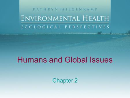 Humans and Global Issues Chapter 2. Exploitation: Developing Countries Lack technology Uncontrolled population growth Difficult living conditions Industrialized.