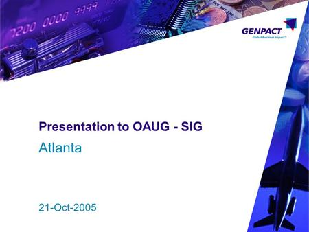 Presentation to OAUG - SIG Atlanta 21-Oct-2005. Confidential. All trademarks appearing herein belong to their respective owners. 2 Inter – Company Transactions.