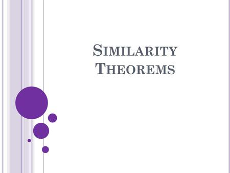 Similarity Theorems.