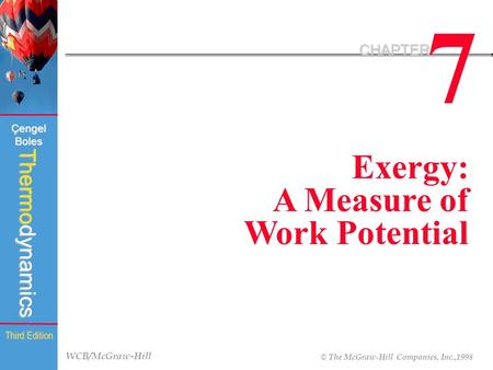 7 CHAPTER Exergy: A Measure of Work Potential.