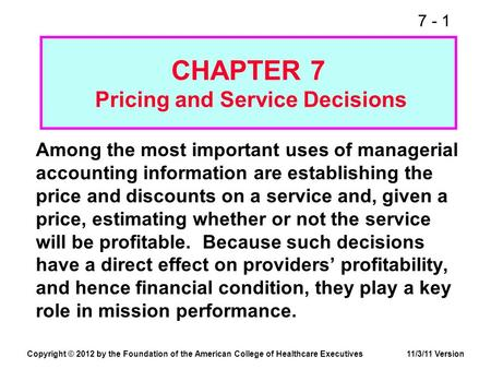 CHAPTER 7 Pricing and Service Decisions