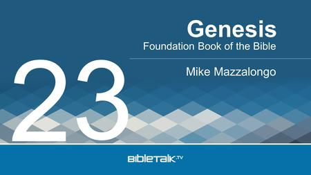 Foundation Book of the Bible Mike Mazzalongo Genesis 2 3.