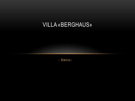 - Brienno - VILLA «BERGHAUS». Villa «Berghaus» - View from the terrace-