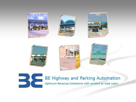 To be the only one-stop-shop for all Highway Management needs in the minds of customers by constantly innovating new products and services with breakthrough.