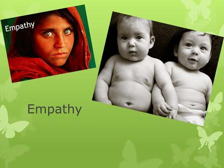 Empathy. What is Empathy? Scenarios  Turn to a partner and think of a time you practiced empathy?  What made you feel what that person was feeling?