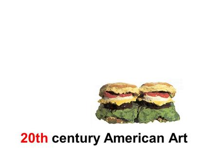 20th century American Art. Pre-Modern Art in USA: American Regionalism Art in American during 1920s, 1930s Rejection of European art styles Celebration.